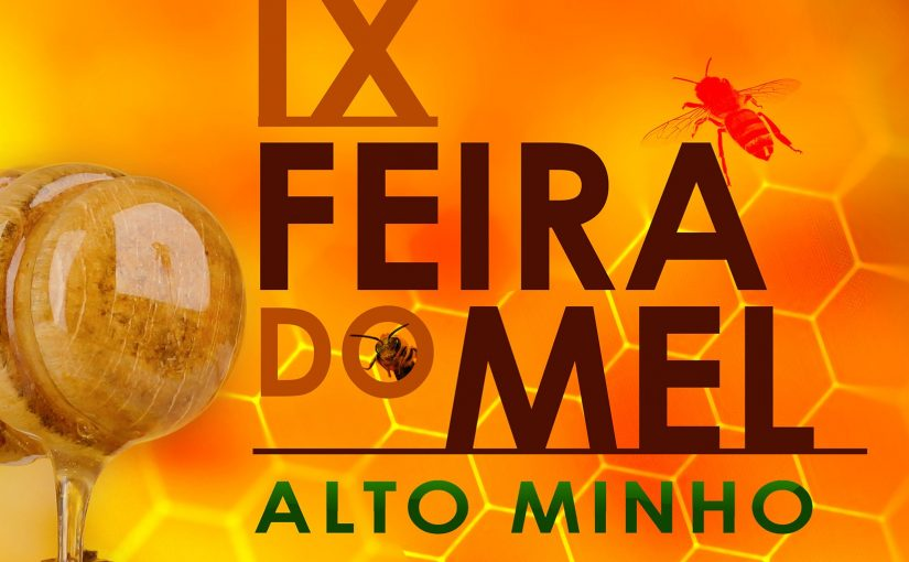 IX FEIRA DO MEL DO ALTO MINHO