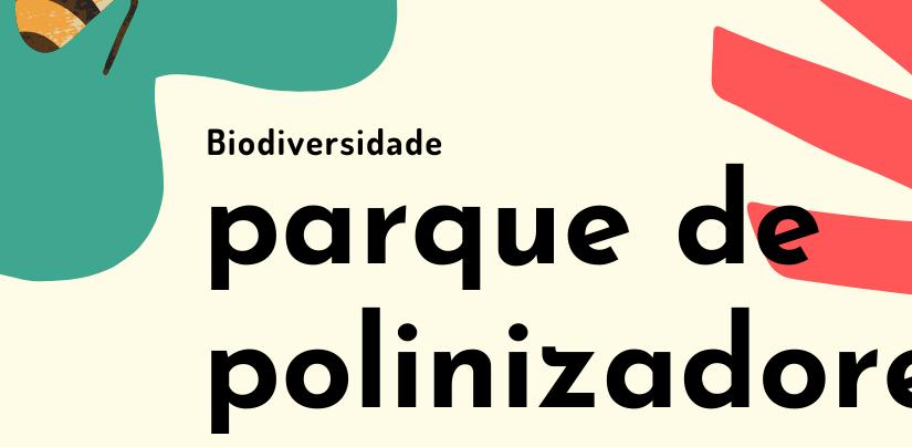 """COMISSÃO EUROPEIA LANÇA INICIATIVA """"PARQUE DOS POLINIZADORES"""""""