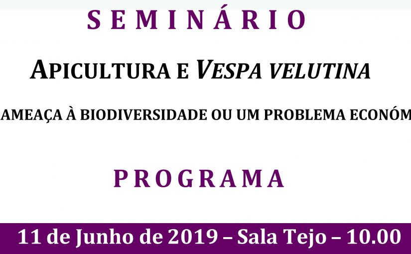 SEMINÁRIO – APICULTURA E VESPA VELUTINA – FEIRA NACIONAL DA AGRICULTURA 2019